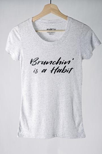 Brunchin is a Habit T-shirt